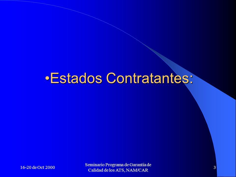 Estados Contratantes: