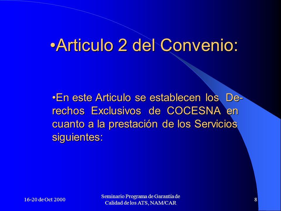 Articulo 2 del Convenio: