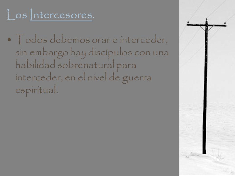 Los Intercesores.