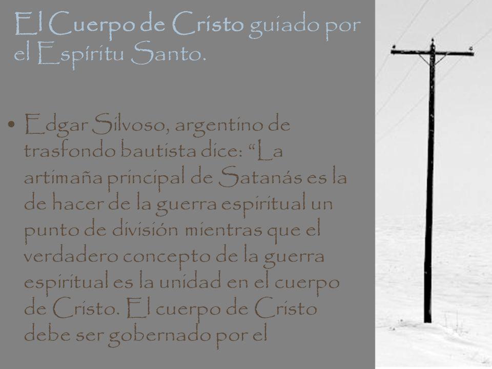 El Cuerpo de Cristo guiado por el Espíritu Santo.