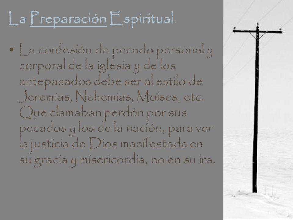 La Preparación Espiritual.