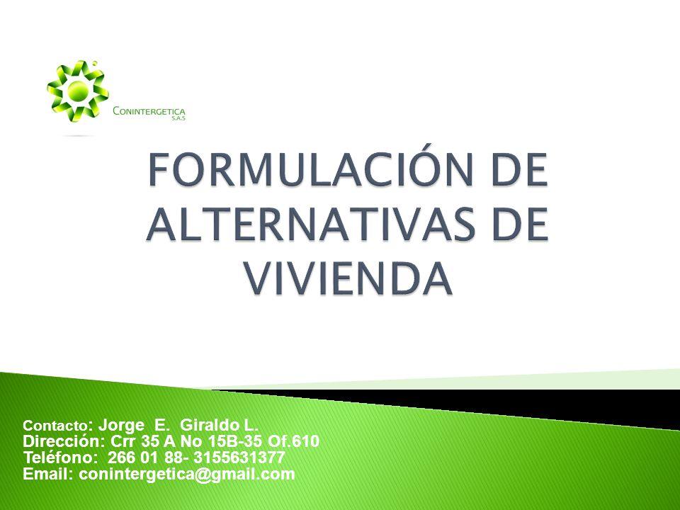 FORMULACIÓN DE ALTERNATIVAS DE VIVIENDA