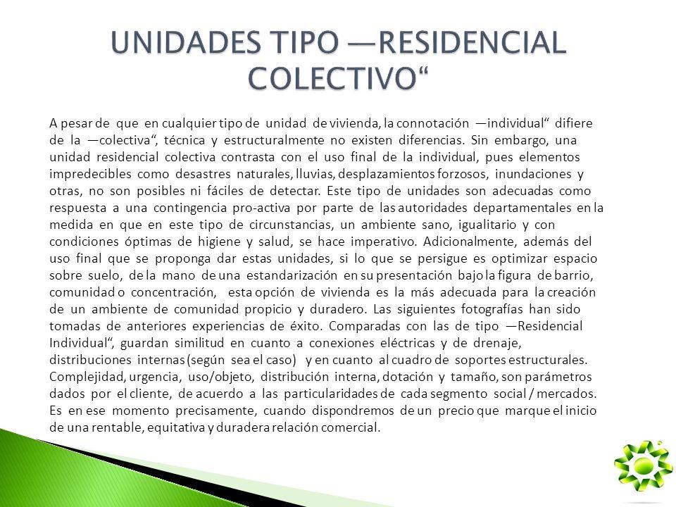 UNIDADES TIPO —RESIDENCIAL COLECTIVO