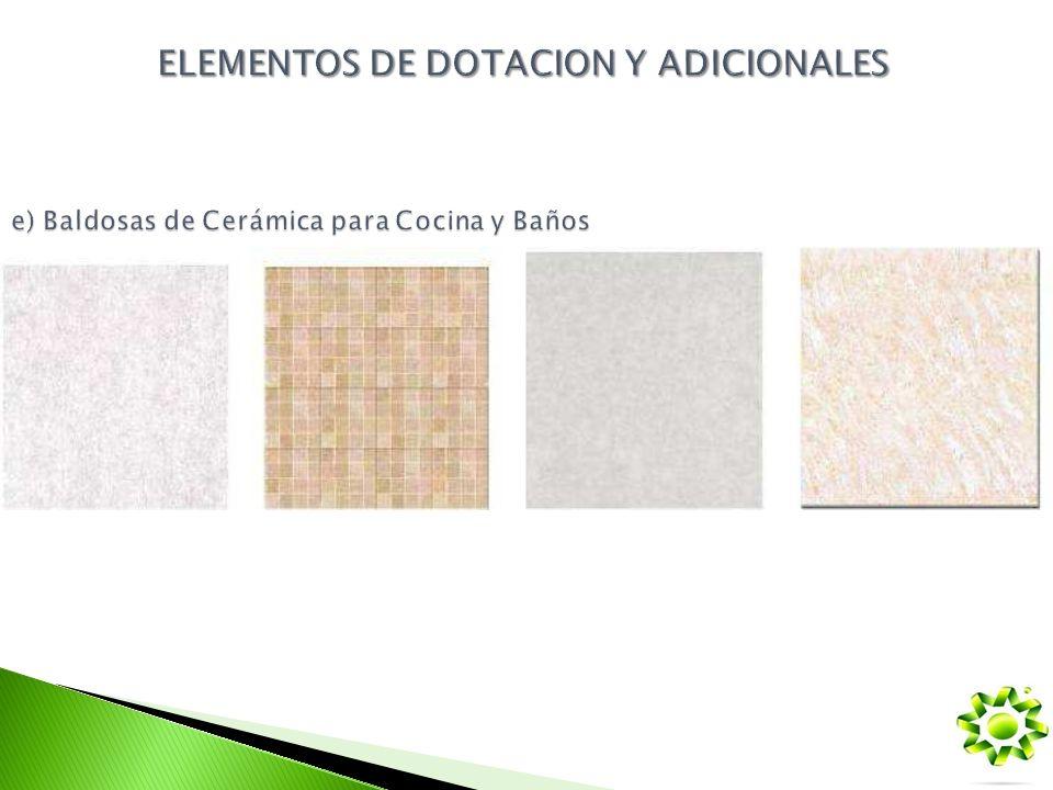 e) Baldosas de Cerámica para Cocina y Baños