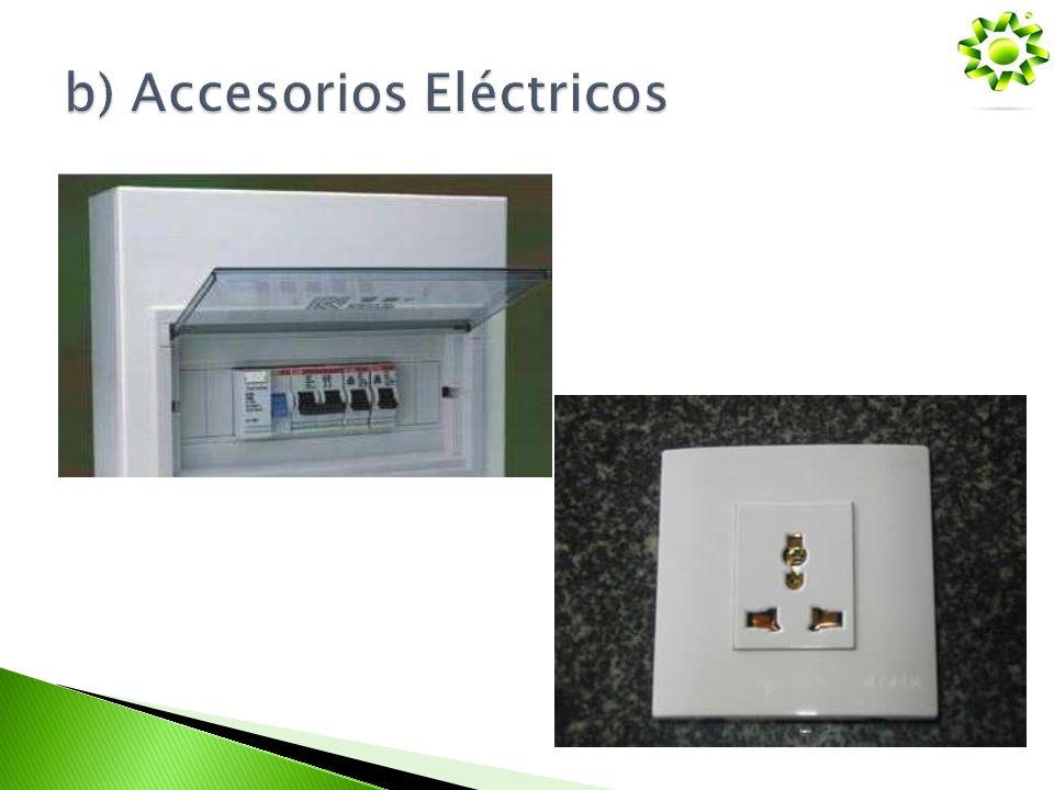 b) Accesorios Eléctricos