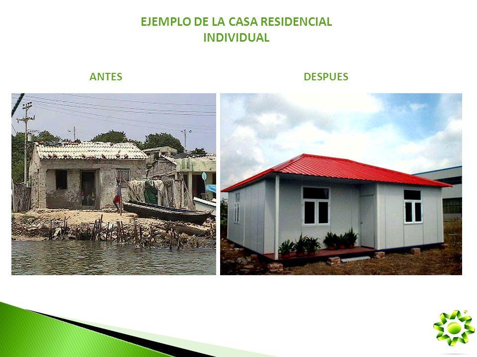 EJEMPLO DE LA CASA RESIDENCIAL INDIVIDUAL