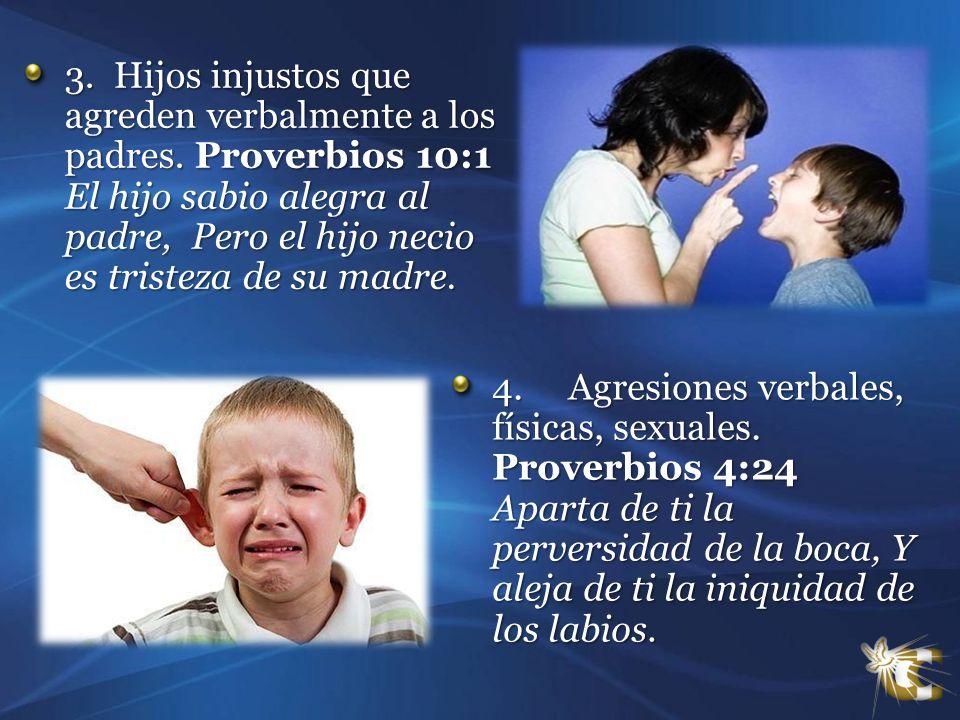 3. Hijos injustos que agreden verbalmente a los padres