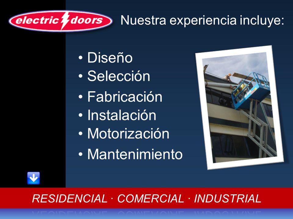 Diseño Selección Fabricación Instalación Motorización Mantenimiento