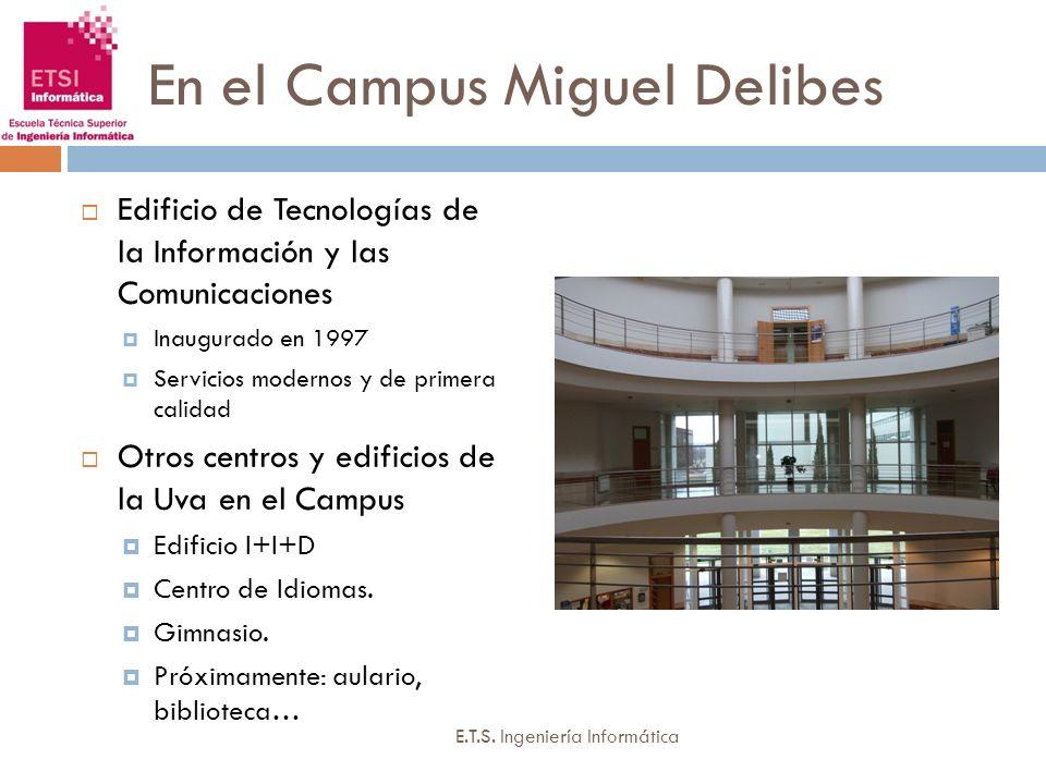 En el Campus Miguel Delibes