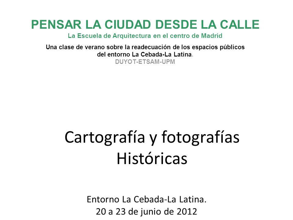 Cartografía y fotografías Históricas