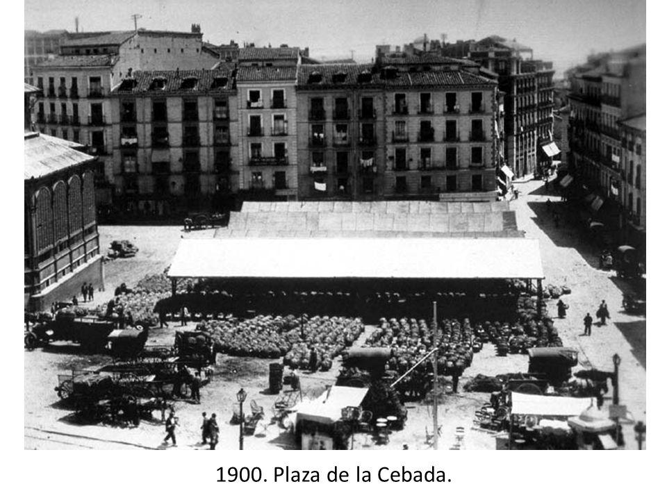 1900. Plaza de la Cebada.
