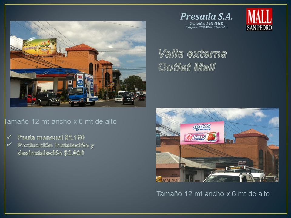 Valla externa Outlet Mall