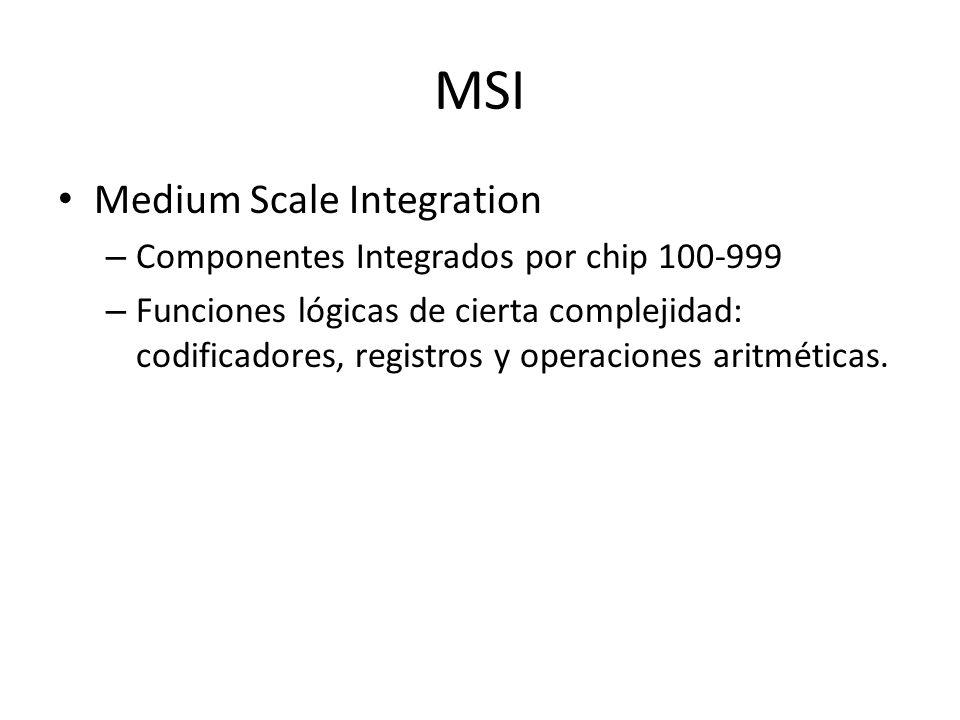MSI Medium Scale Integration Componentes Integrados por chip 100-999