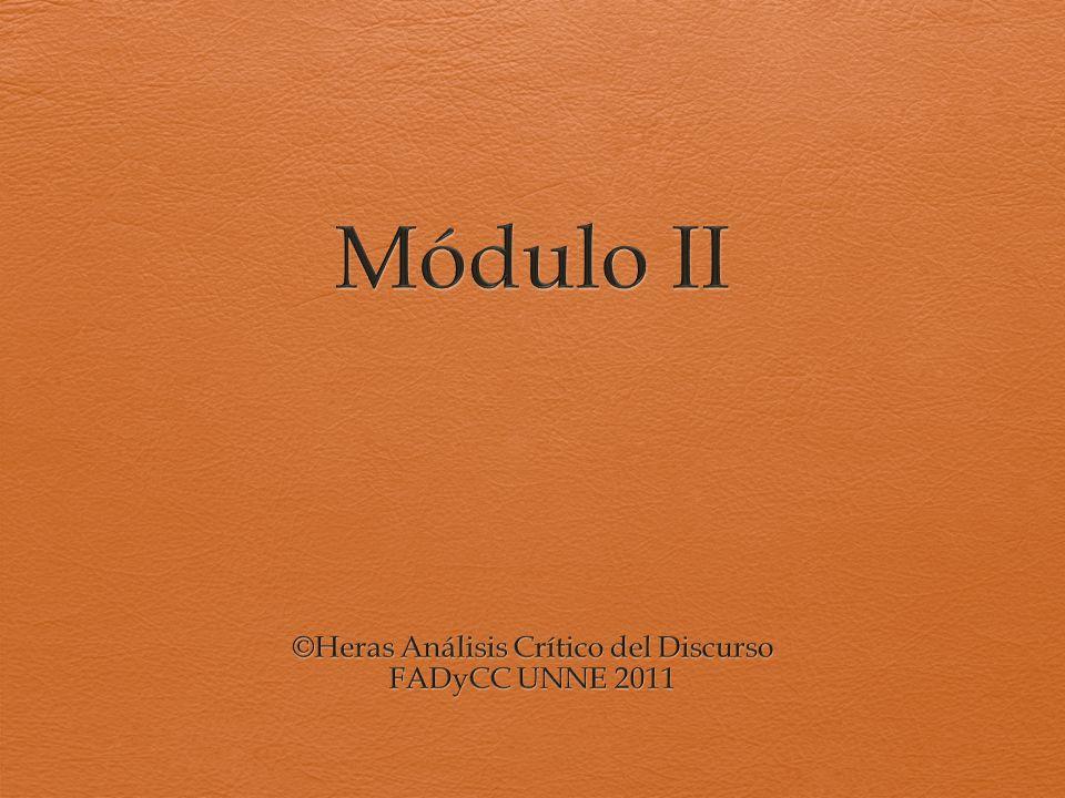 ©Heras Análisis Crítico del Discurso FADyCC UNNE 2011