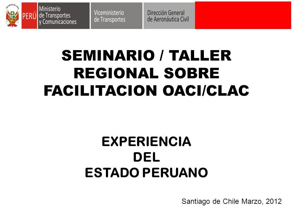 SEMINARIO / TALLER REGIONAL SOBRE FACILITACION OACI/CLAC