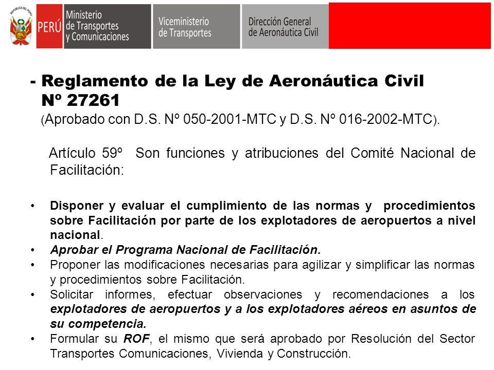 - Reglamento de la Ley de Aeronáutica Civil Nº 27261