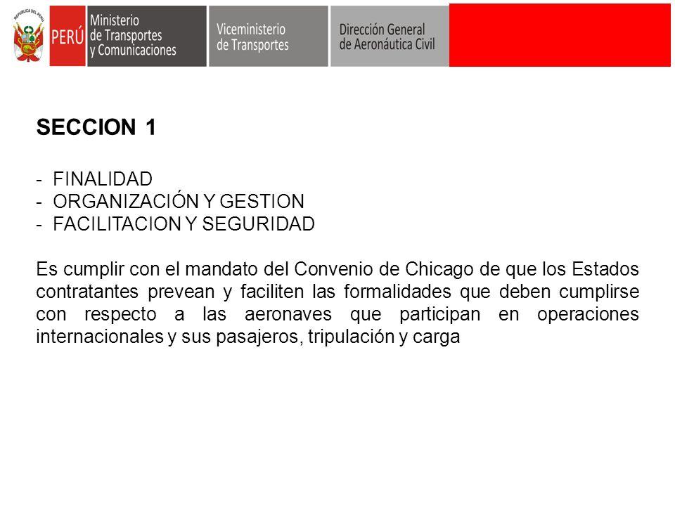 SECCION 1 - FINALIDAD ORGANIZACIÓN Y GESTION FACILITACION Y SEGURIDAD