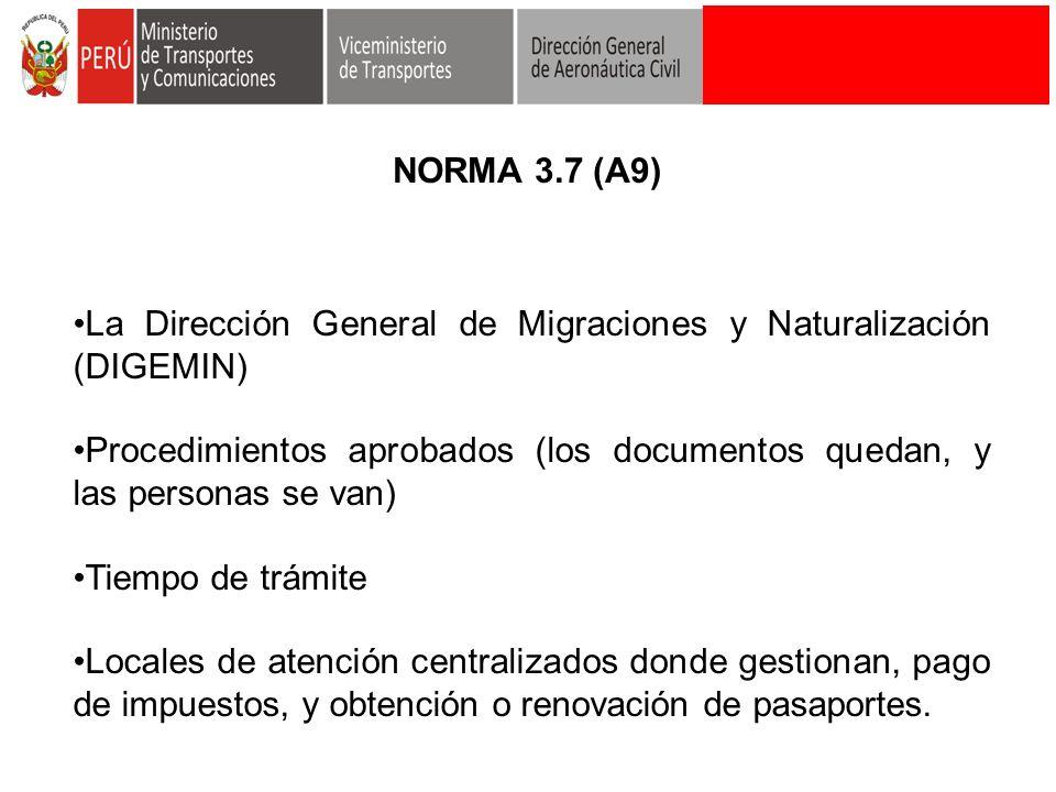 NORMA 3.7 (A9) La Dirección General de Migraciones y Naturalización (DIGEMIN)