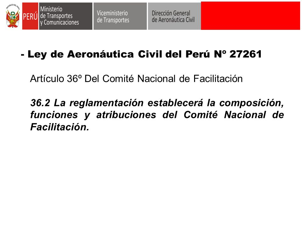 - Ley de Aeronáutica Civil del Perú Nº 27261