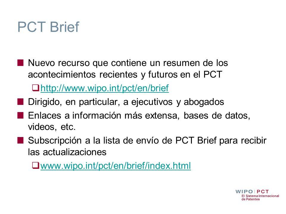 PCT Brief Nuevo recurso que contiene un resumen de los acontecimientos recientes y futuros en el PCT.