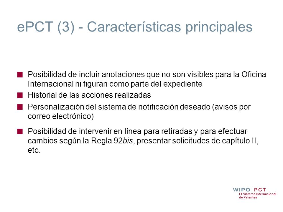 ePCT (3) - Características principales