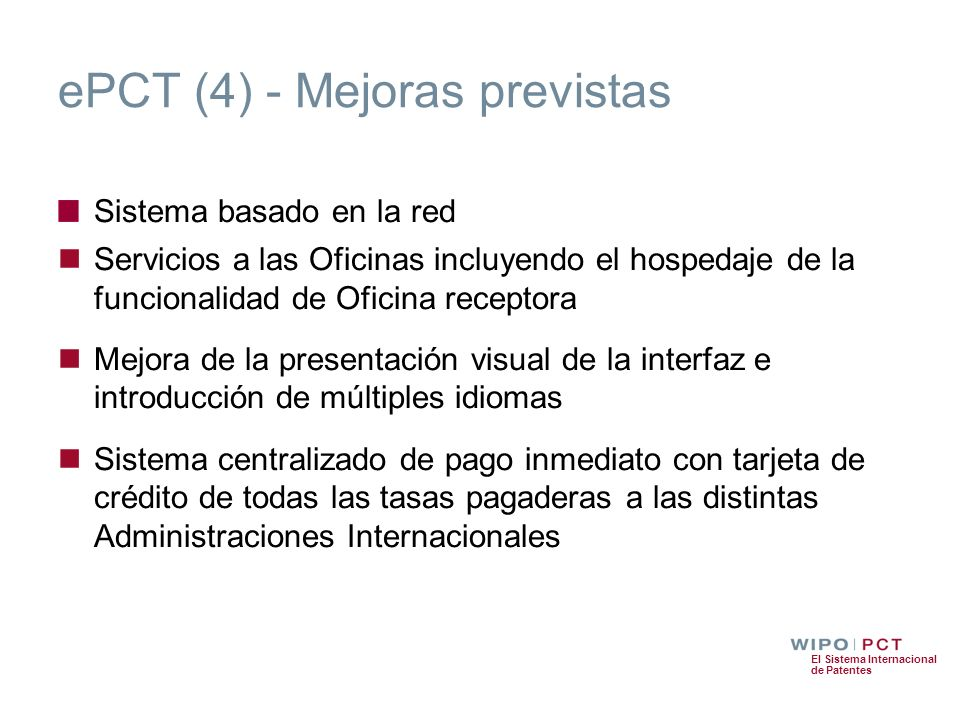 ePCT (4) - Mejoras previstas