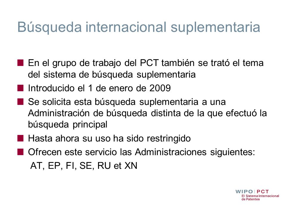 Búsqueda internacional suplementaria