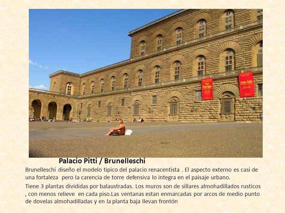Palacio Pitti / Brunelleschi
