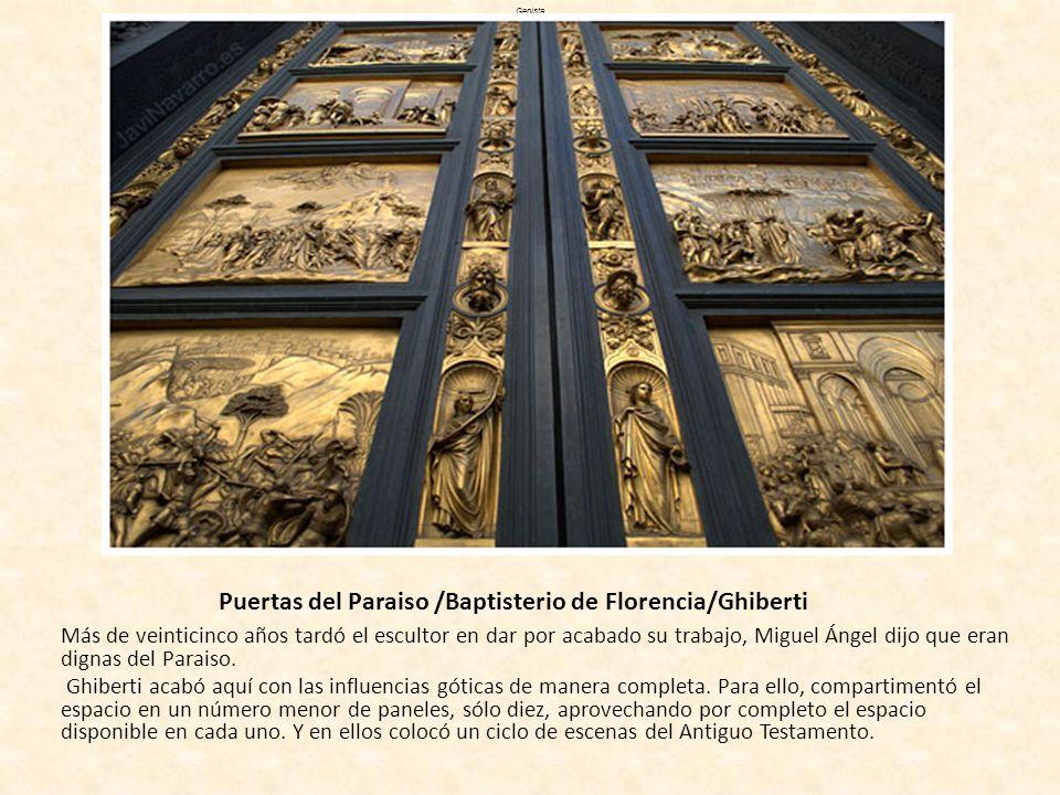 Puertas del Paraiso /Baptisterio de Florencia/Ghiberti