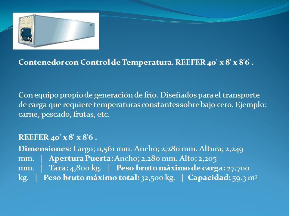 Contenedor con Control de Temperatura. REEFER 40 x 8 x 8 6 .