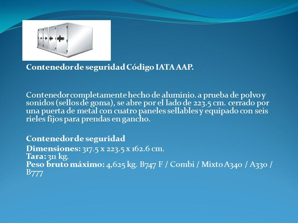 Contenedor de seguridad Código IATA AAP.