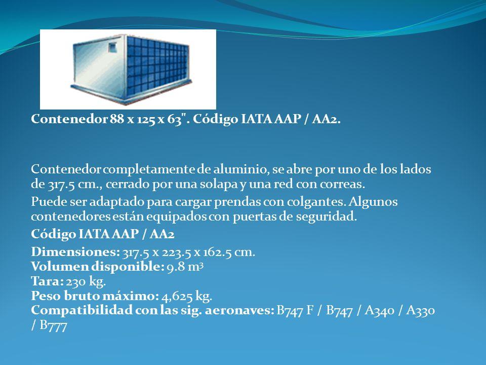 Contenedor 88 x 125 x 63 . Código IATA AAP / AA2.
