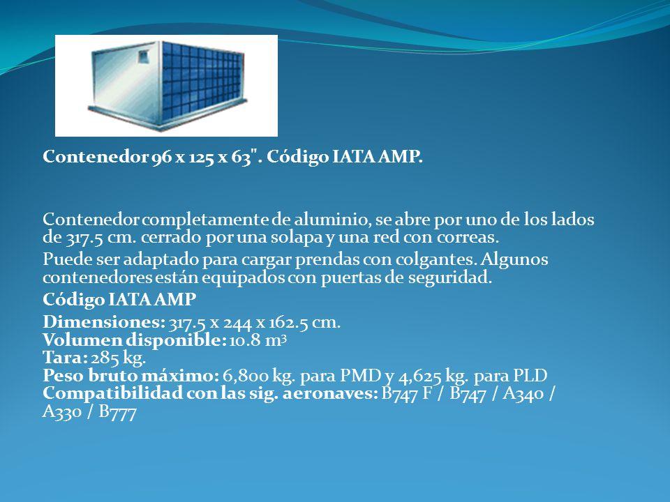 Contenedor 96 x 125 x 63 . Código IATA AMP.