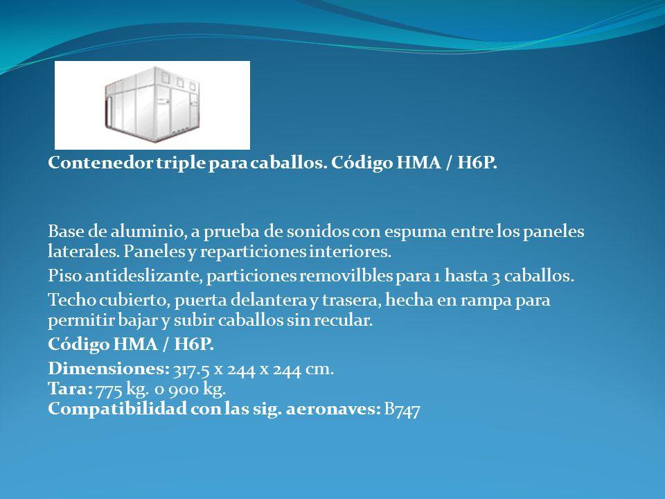Contenedor triple para caballos. Código HMA / H6P.