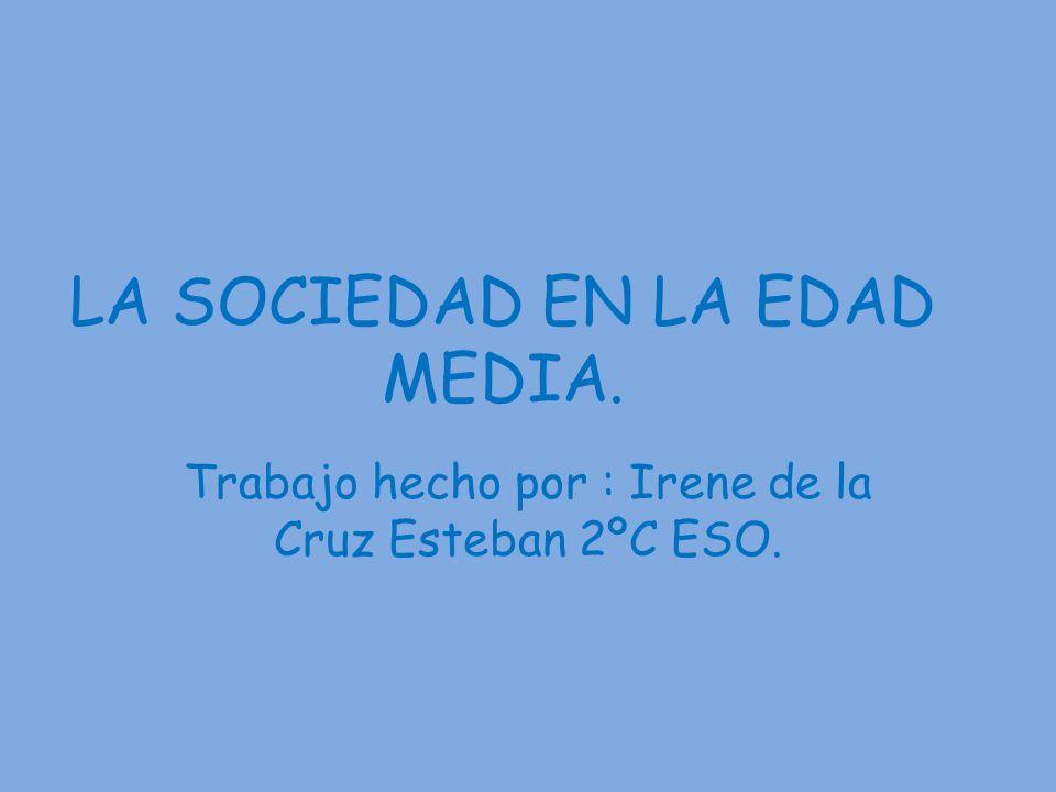 LA SOCIEDAD EN LA EDAD MEDIA.