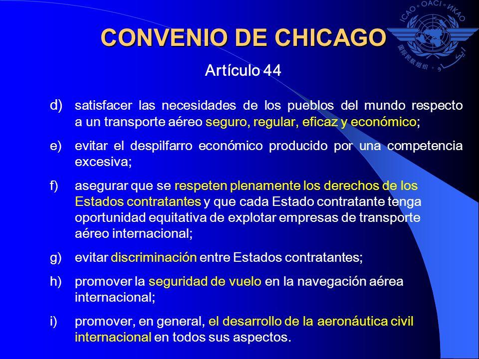CONVENIO DE CHICAGO Artículo 44