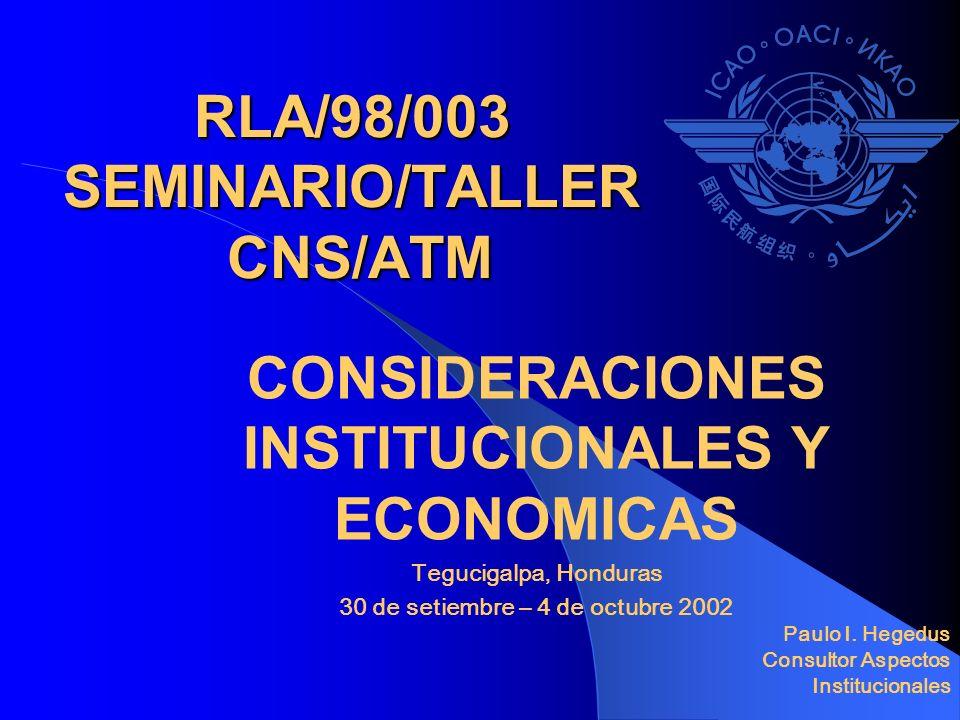 RLA/98/003 SEMINARIO/TALLER CNS/ATM