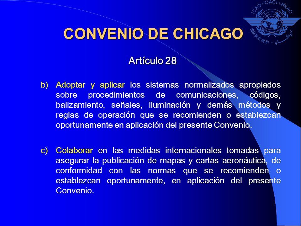 CONVENIO DE CHICAGO Artículo 28 .