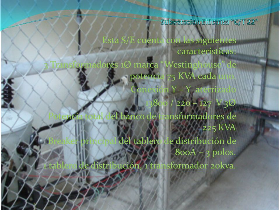 Subestación Eléctrica C/T 22