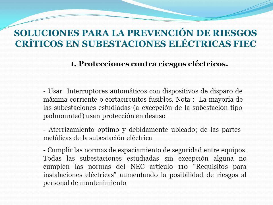 1. Protecciones contra riesgos eléctricos.