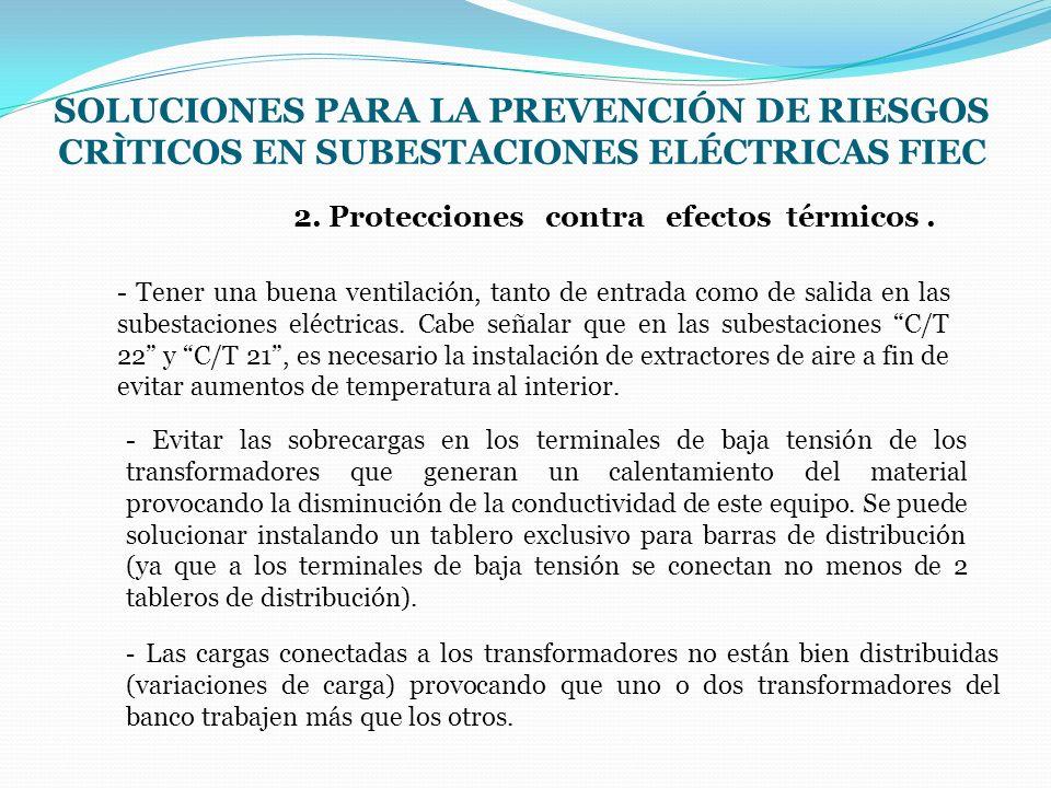 2. Protecciones contra efectos térmicos .