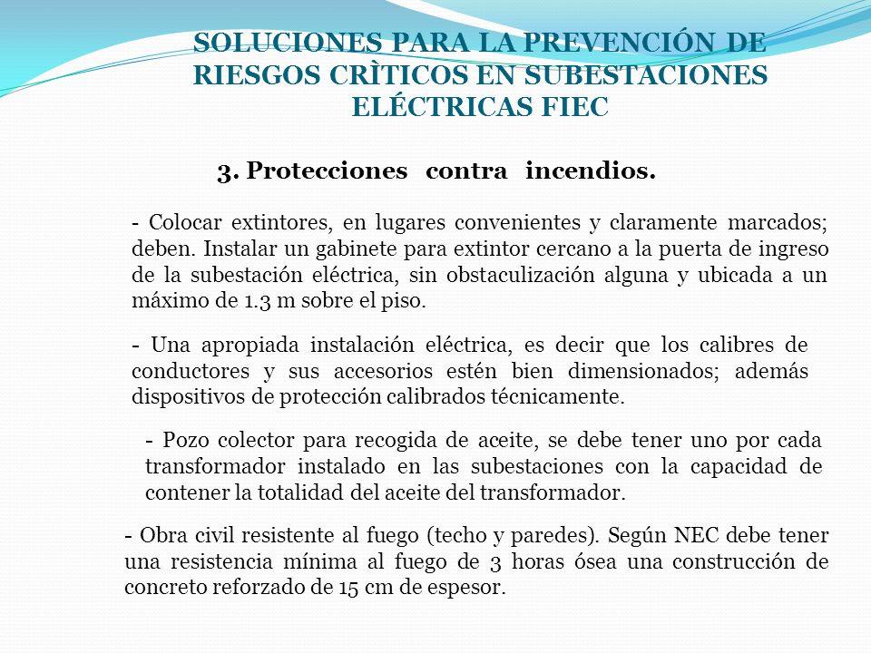 3. Protecciones contra incendios.