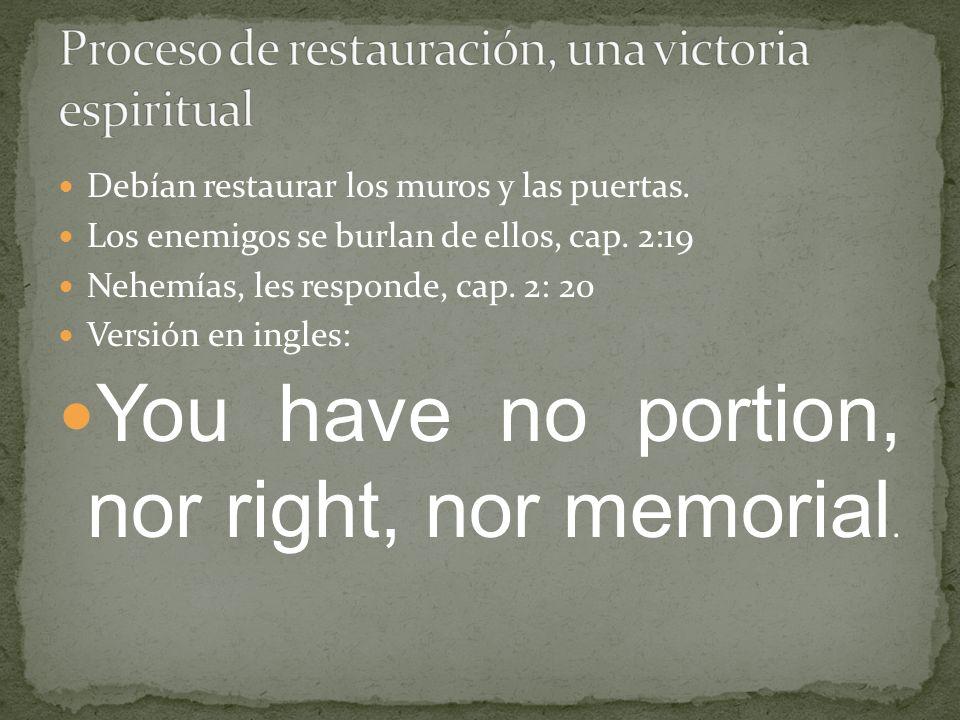Proceso de restauración, una victoria espiritual