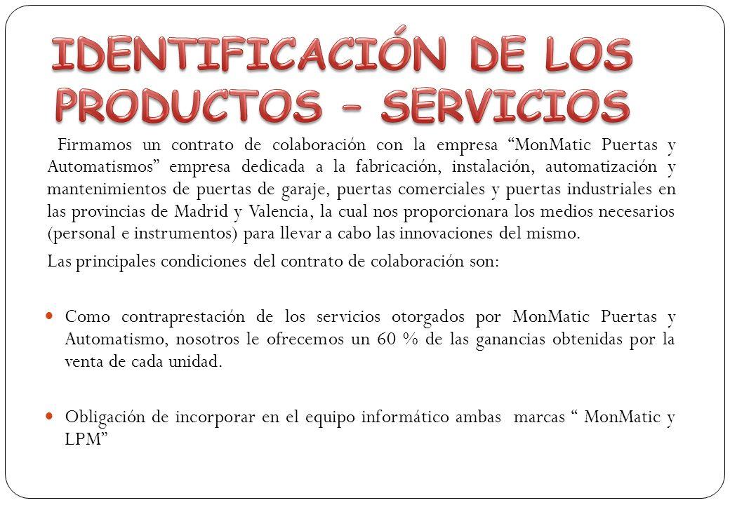 IDENTIFICACIÓN DE LOS PRODUCTOS – SERVICIOS