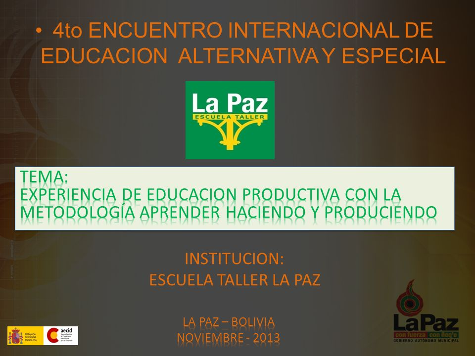 4to ENCUENTRO INTERNACIONAL DE EDUCACION ALTERNATIVA Y ESPECIAL