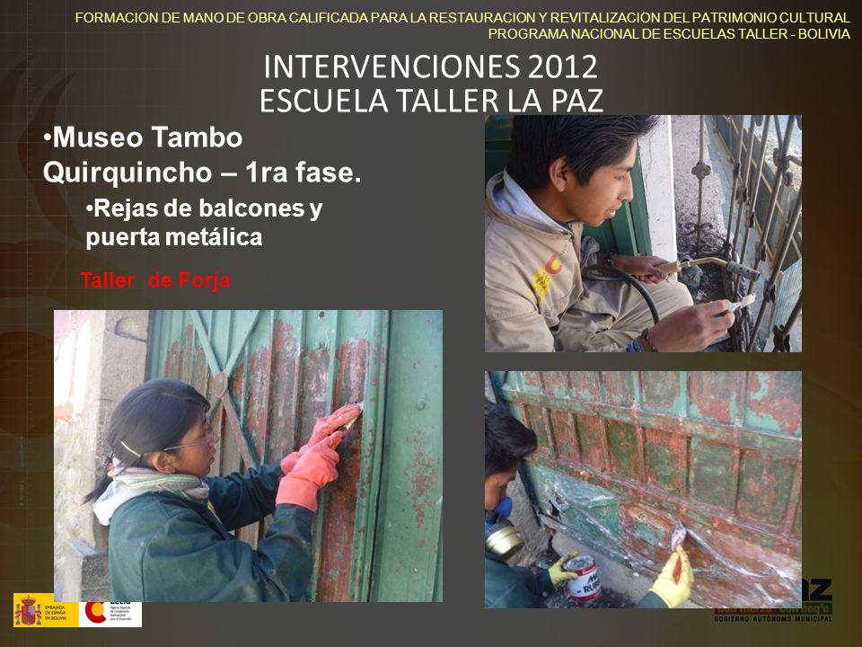 INTERVENCIONES 2012 ESCUELA TALLER LA PAZ