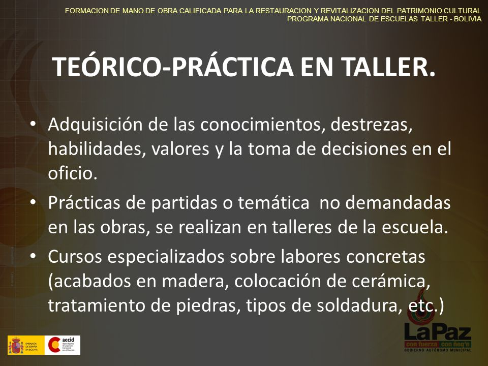 TEÓRICO-PRÁCTICA EN TALLER.