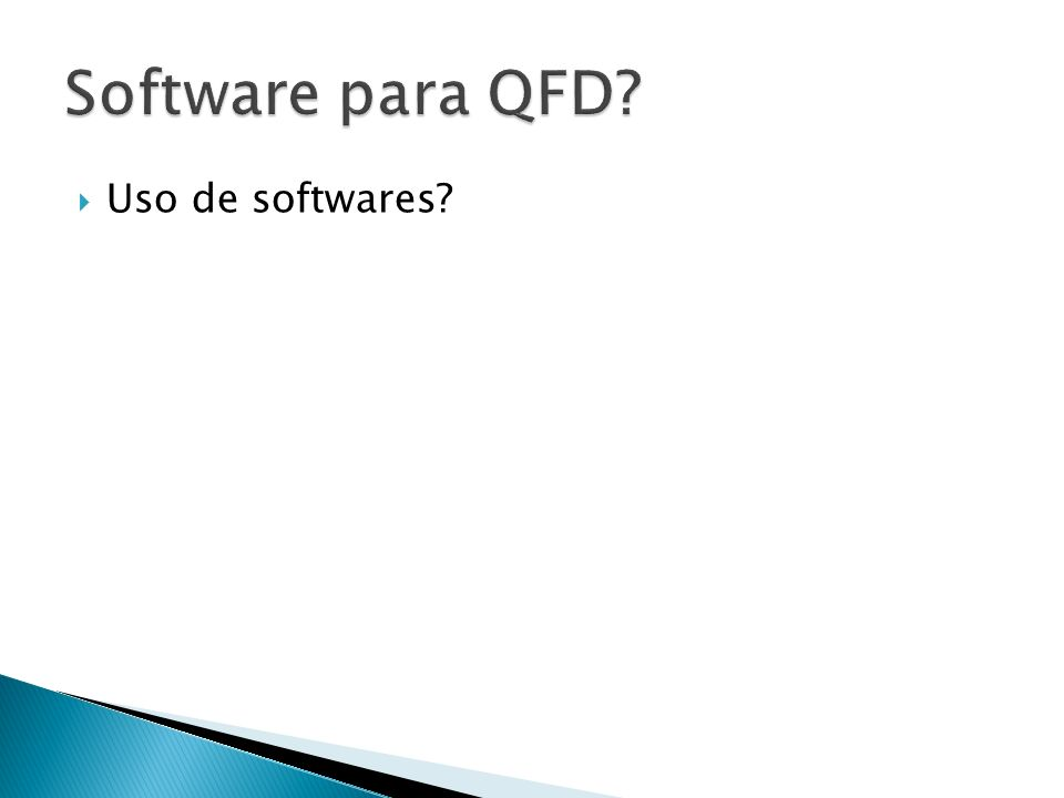 Software para QFD Uso de softwares