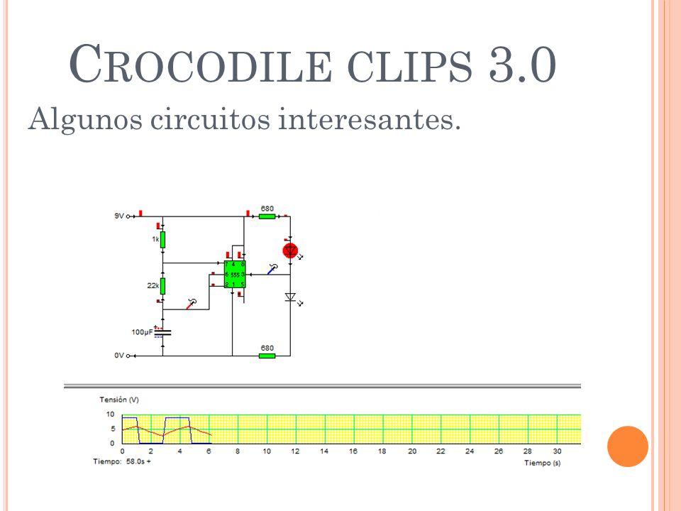 Crocodile clips 3.0 Algunos circuitos interesantes.