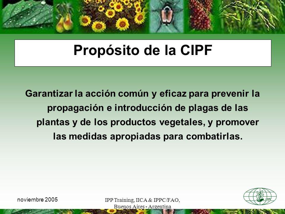 Propósito de la CIPF